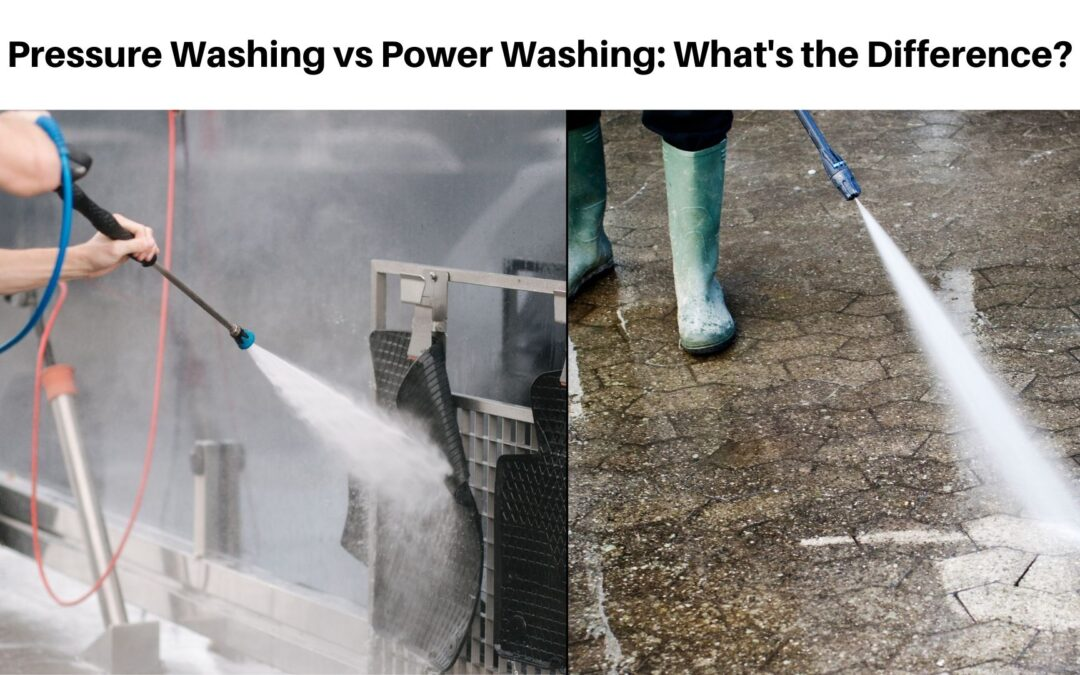 Pressure Washing vs Power Washing What's the Difference